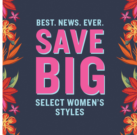 Save Big On Select Women's Styles