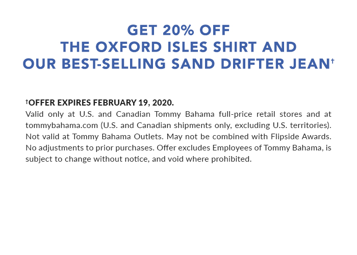Save on the Oxford Isles Shirt and Sand Drifter Jeans through February 17