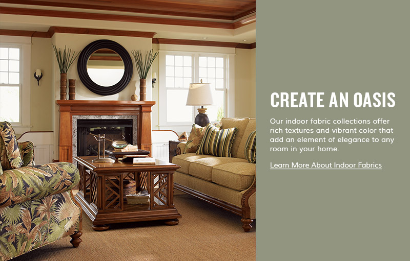 Create an Oasis - Home Decor - Indoor Fabrics TommyBahama.com
