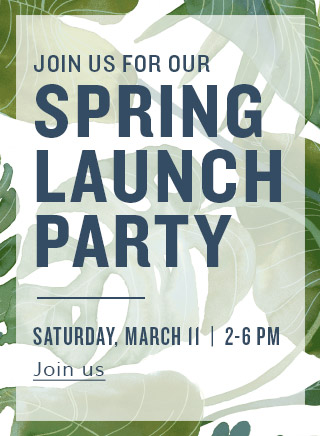 Spring Launch Party