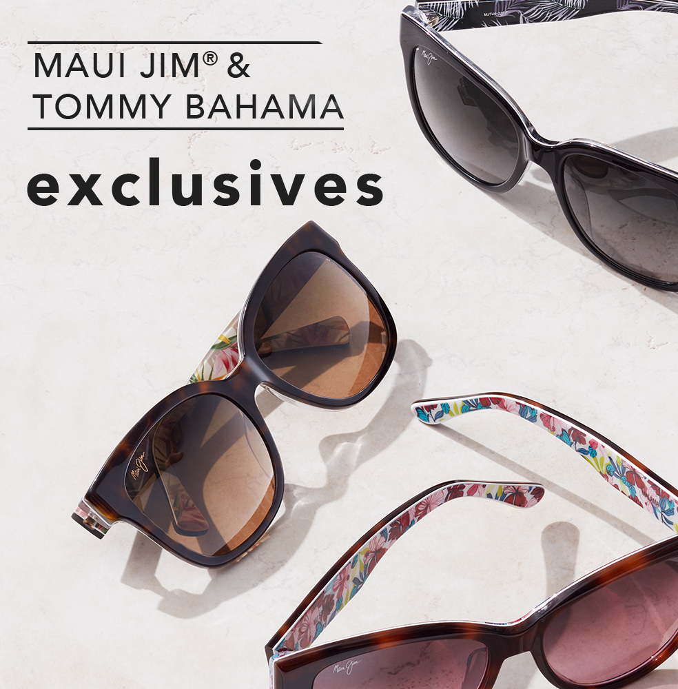 Maui Jim® & Tommy Bahama Exclusives