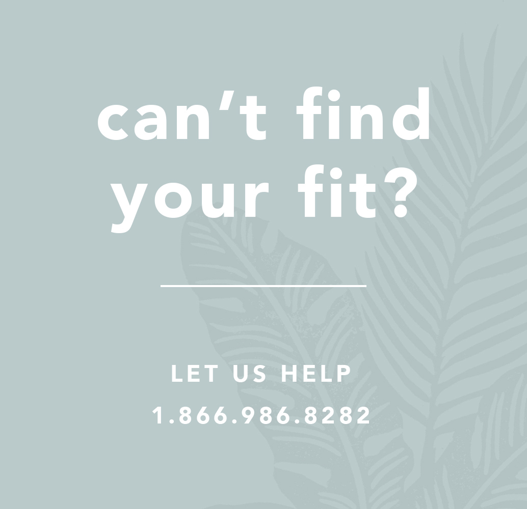 Can't Find Your Fit?