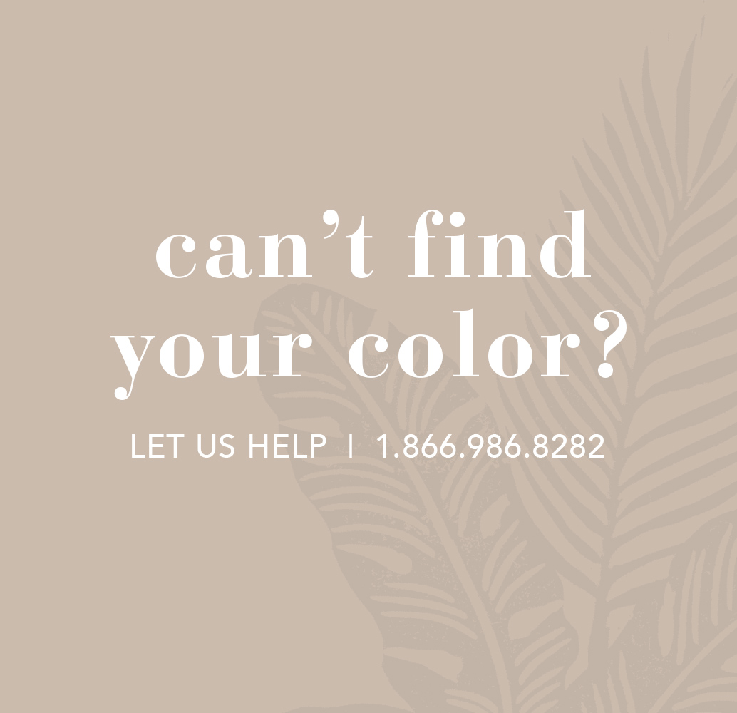 Can't Find Your Color?