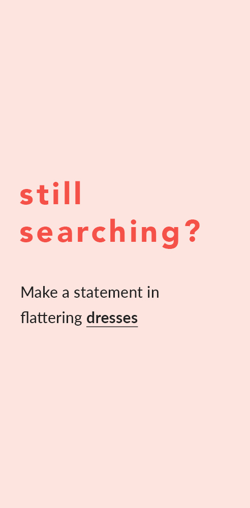 Still Searching? Make A Statement In Flattering Dresses