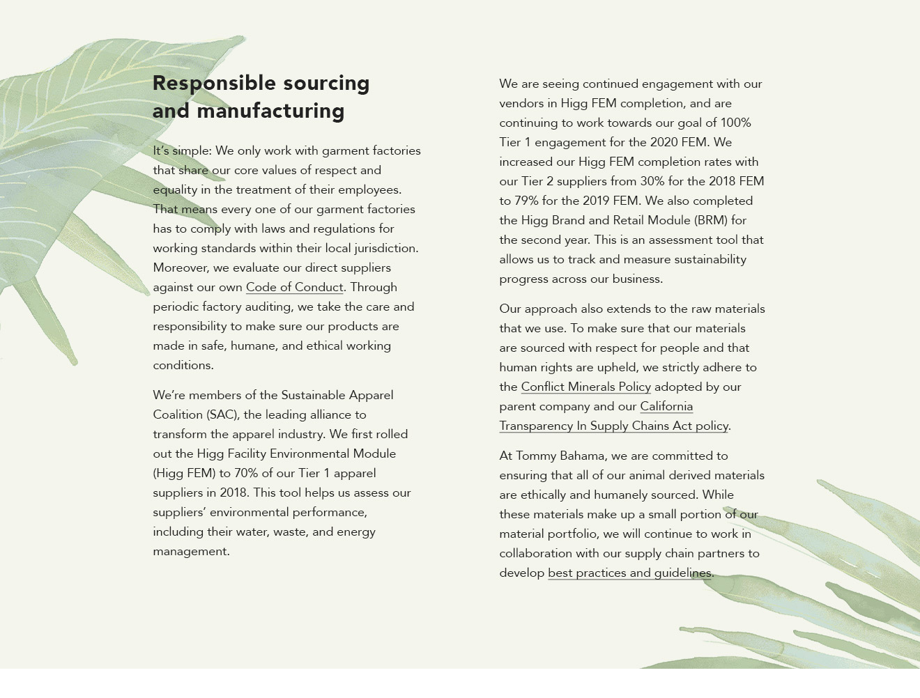 Responsible sourcing and manufacturing