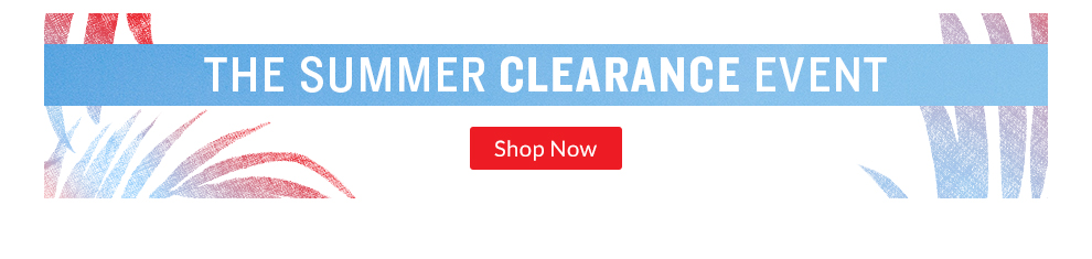 Shop the Summer Clearance Event