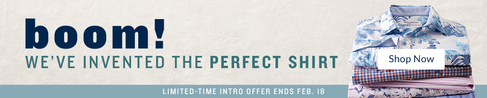 We've Invented the Perfect Shirt: Limited Intro Offer Ends Feb. 18