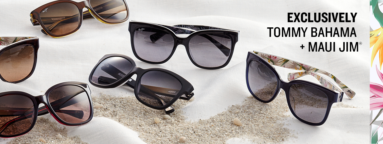 Exclusively Tommy Bahama + Maui Jim